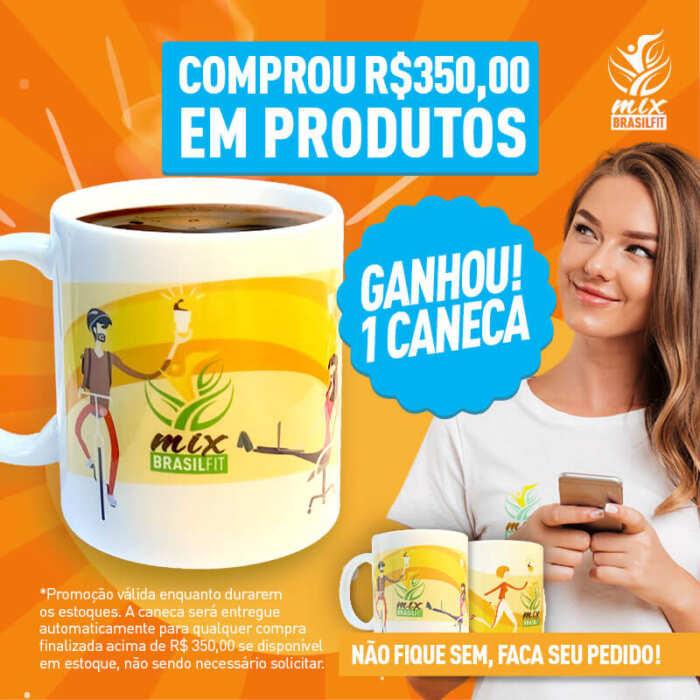 Mix BrasilFit - Caneca Grátis em compras acima de R$350,00